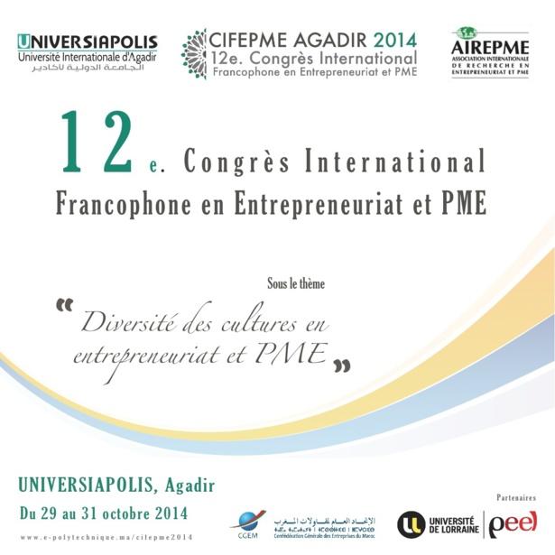 أكادير تستضيف المؤتمر الدولي الفرنكوفوني ال12 حول المقاولات الصغرى والمتوسطة (CIFEPME 2014)