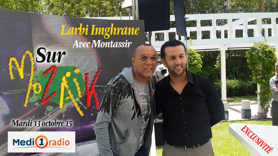 الفنان التيزنيتي لعربي إمغران ضيفا على برنامج موزاييك بإذاعة Medi1